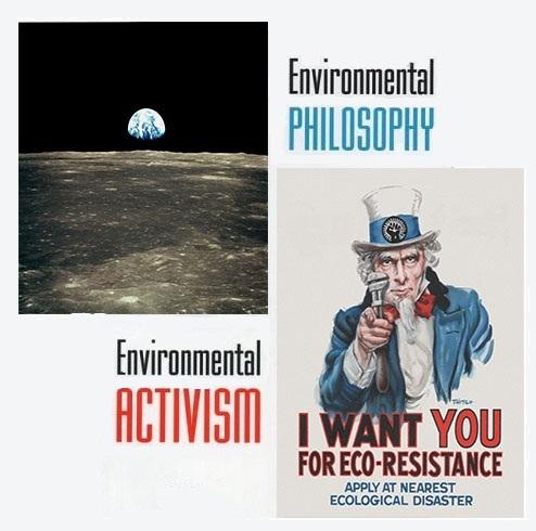 Environmetnasl Philsohopy & Environmetnal Activism